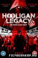 Hooligan Legacy (2016)